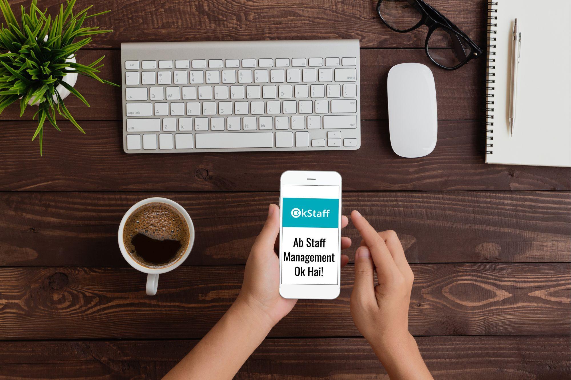 Okstaff क्या है? कैसे ये ऐप आपका बिजनेस बढ़ाने में मदद करता है?